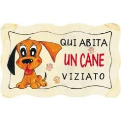 "TARGA LEGNO ""QUI ABITA UN CANE"""