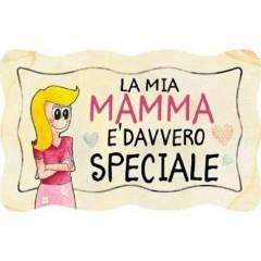 """TARGA LEGNO """"MAMMA SPECIALE"""""""